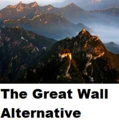 The Great Wall Alternative